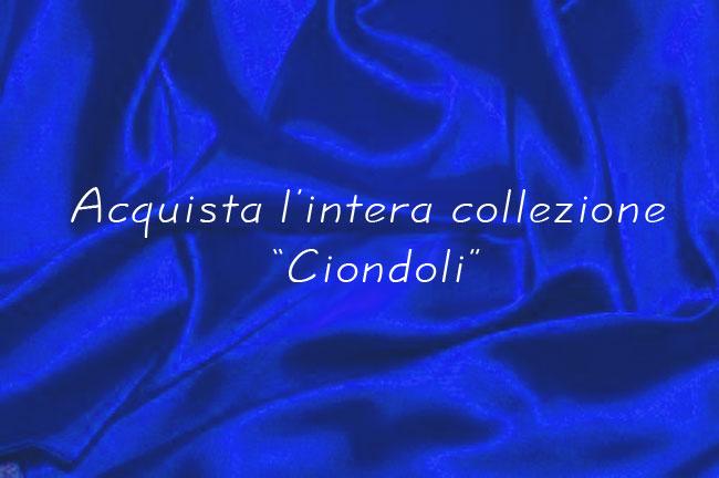 Prodotto: Linea Completa Ciondoli